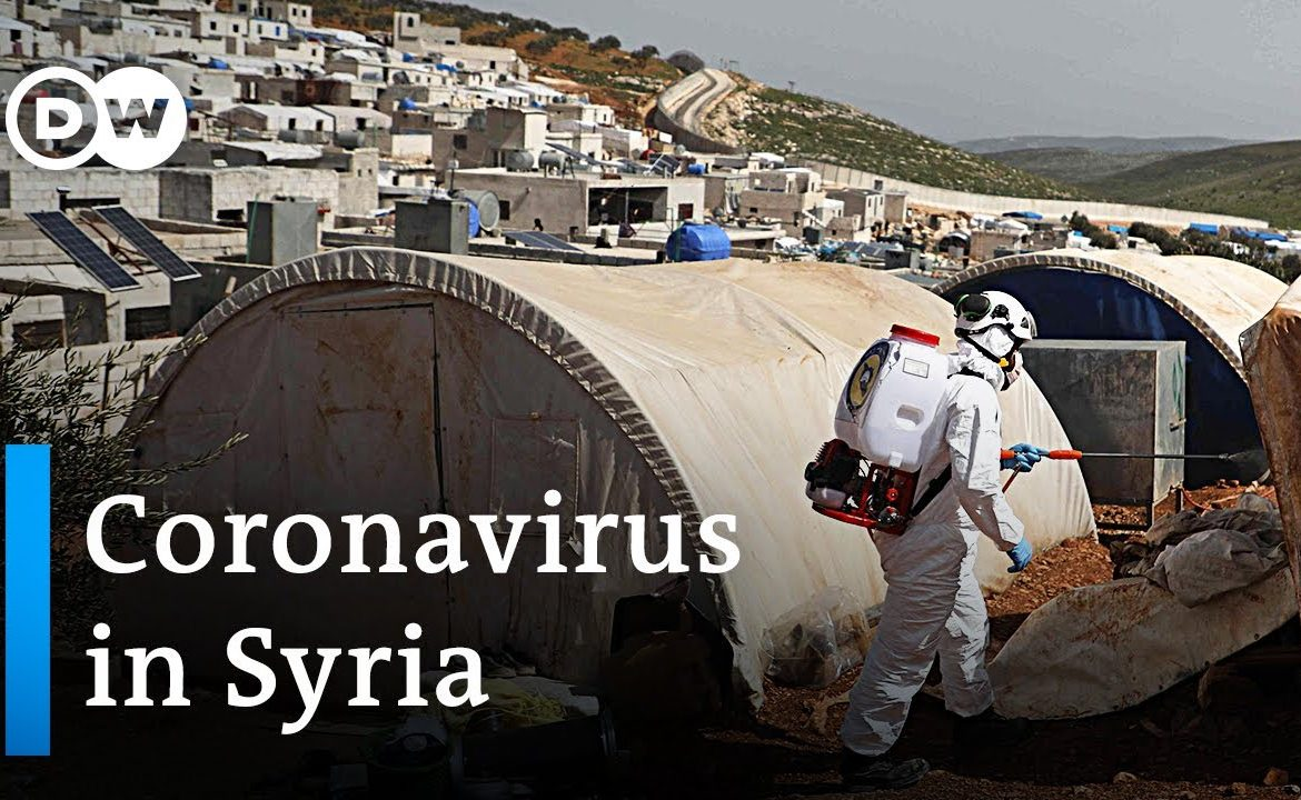 Coronavirus in Syria: How to deal with Covid 19 in a war zone? | DW News