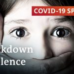 Domestic violence surges during coronavirus lockdowns | COVID 19 Special