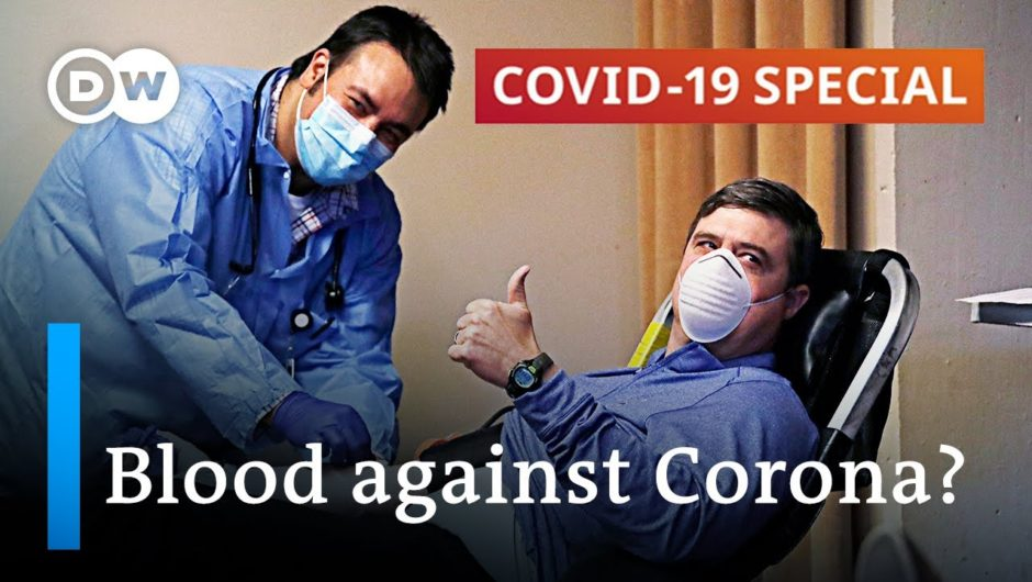 Fighting coronavirus with blood | COVID 19 Special