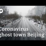 Coronavirus turns bustling Beijing into a ghost town | DW News