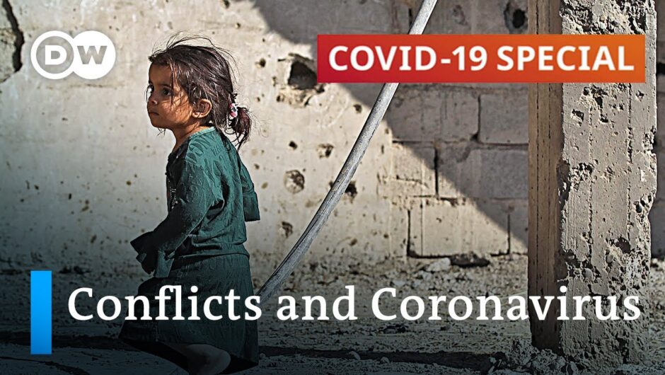 How coronavirus increases conflicts in fragile states | COVID 19 Special