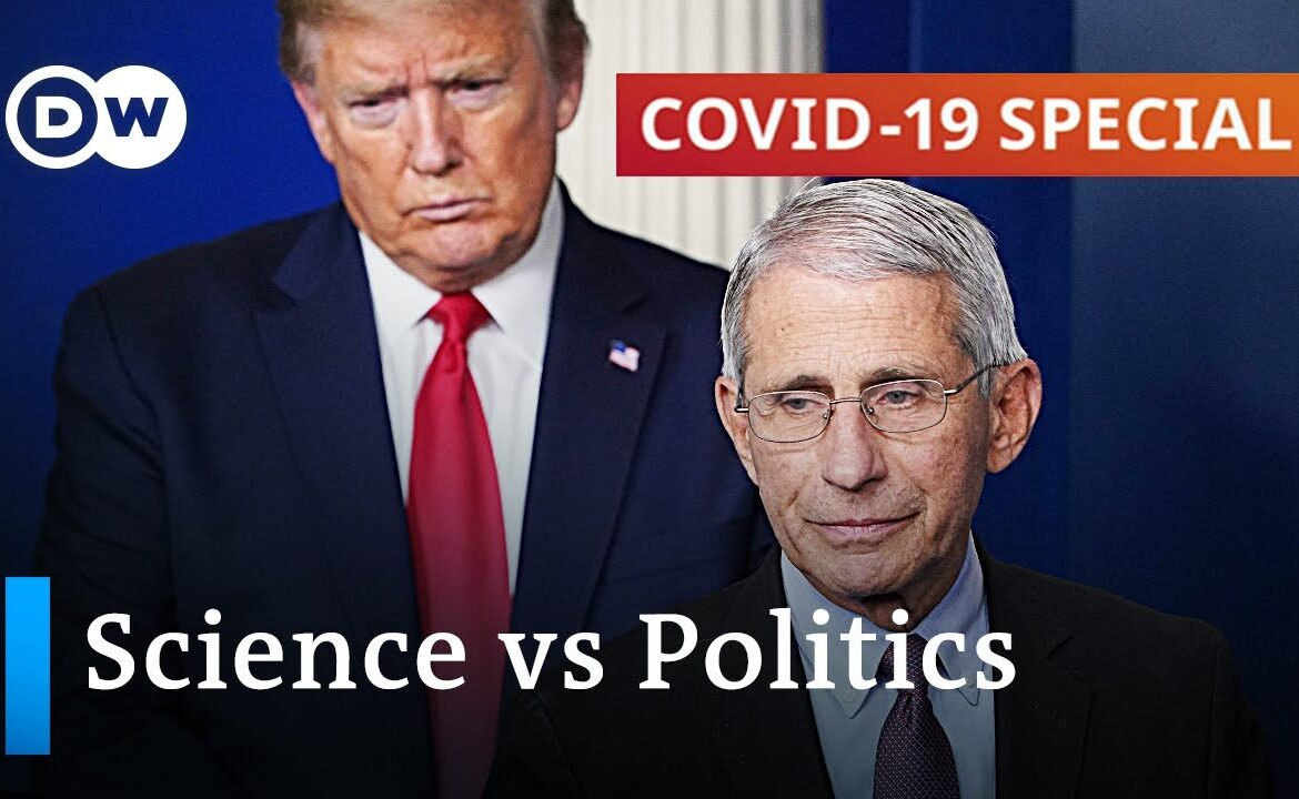 How science and politics collide in the battle against the coronavirus | COVID 19 Special