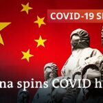 China declares victory over the coronavirus pandemic   rightly so? | COVID 19 Special