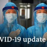 Coronavirus update: The latest COVID 19 news from Asia | DW News