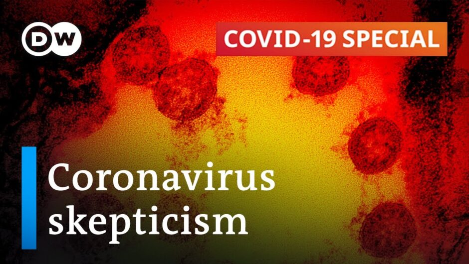 How to make coronavirus skeptics believe what they can't see | COVID 19 Special