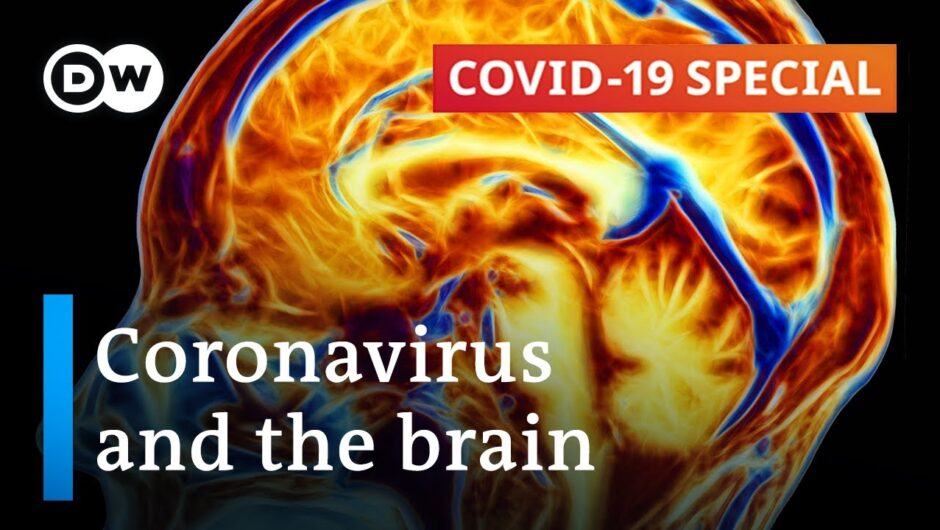 Can the coronavirus cause permanent brain damage? | COVID 19 Special
