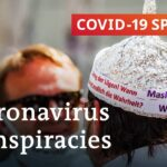 Coronavirus conspiracy theories: Why do people fall for them? | COVID 19 Special