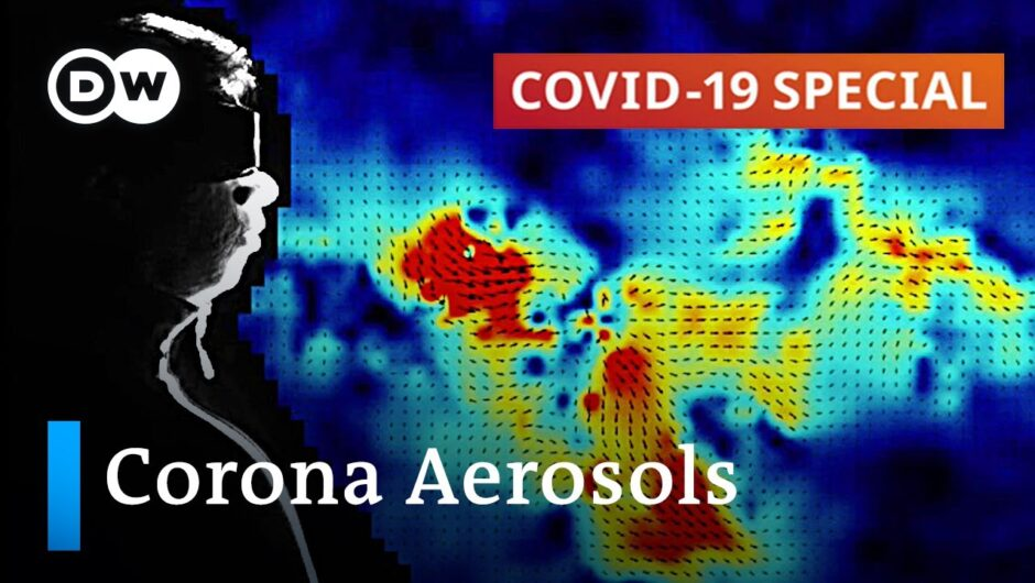 Aerosols: Key to control the coronavirus spread? | COVID 19 Special